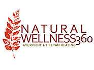 Natural Wellness 360 Ayurvedic And Tibetan Healing!!