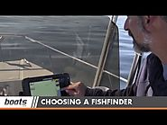 How to Fish: Tips for Choosing a Fishfinder