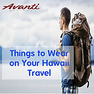 Things to Wear on Your Hawaii Travel