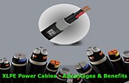 XLPE Power Cables with Endless Advantages and Benefits
