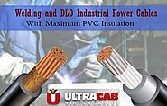 Welding And DLO Industrial Power Cables With Maximum PVC Insulation