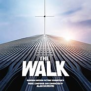 The Walk (Alan Silvestri)