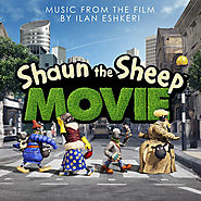 Shaun The Sheep Movie (Ilan Eshkeri)
