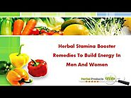 Herbal Stamina Booster Remedies To Build Energy In Men And Women
