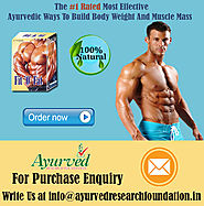 Ayurvedic Ways To Build Body Weight And Muscle Mass By AyurvedResearchFoundation.in