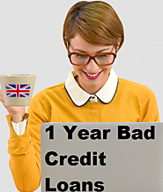 1 Year Bad Credit Loans- Opt For the Greatest Choice For All Demands