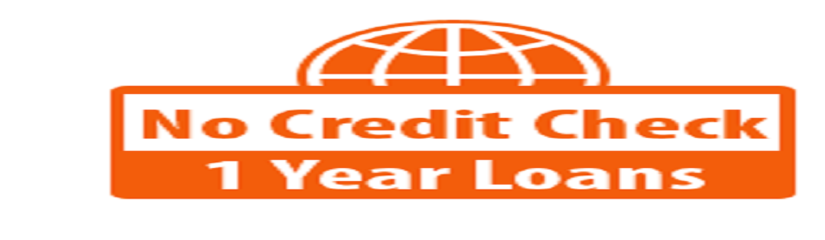 Headline for No Credit Check 1 Year Loans