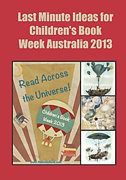 Last Minute Ideas for Children's Book Week Australia 2013