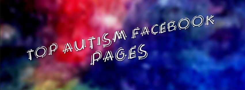 Headline for Top Autism Facebook Pages