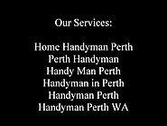 Famous and Trusted Home Handyman in Perth