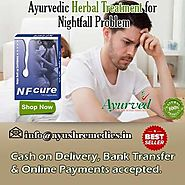 Ayurvedic Herbal Treatment For Nightfall Problem In Males