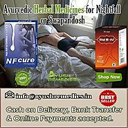 Ayurvedic Herbal Medicines For Nightfall Or Swapandosh Problem In Males