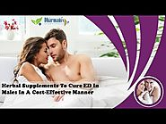 Herbal Supplements To Cure ED In Males In A Cost-Effective Manner