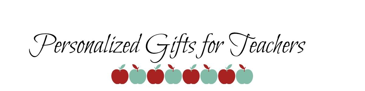 Headline for Personalized Gifts for Teachers