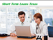Short Term Loans Texas- Quick And Easy Financial Solution With Affordable Manner