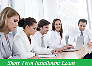 Short Term Installment Loans – Available No Credit Check Cash With Easy Repayment Option