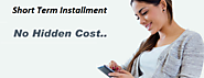 Short Term Installment Loans- A Fast Means to Swift Financial Solution In Difficulty