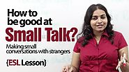 How to make a good small talk in English ? English Lesson