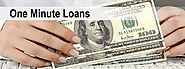 One Minute Loans - Receiving Easy Way For Short Money
