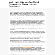 Model United Nations And Model Congress - For Elusive Learning Experiences