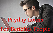 Payday Loans For Benefit People- Authentic Monetary Assist For Necessity