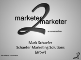 """a conversation"" with Mark Schaefer"