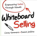 Whiteboard Selling - Empowering Sales Through Visuals #BBSradio