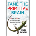 Tame the Primitive Brain - Save Your Sanity #BBSradio