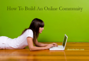 Online Community: How to Build One for Your Business?