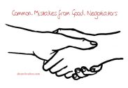 Common Mistakes From Good Negotiators
