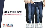 Look Fit & Stylish in Men's Skinny Fit Jeans