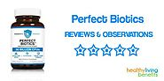 Perfect Biotics by Probiotic America – Supplement Reviews - Healthy Living Benefits