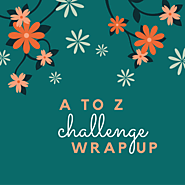 Top 10 things I learned during this year's #AtoZChallenge