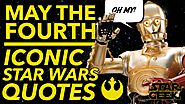 MAY THE 4TH - Iconic Star Wars Quotes: 2016 - Star Geek