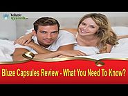 Bluze Capsules Review - What You Need To Know?