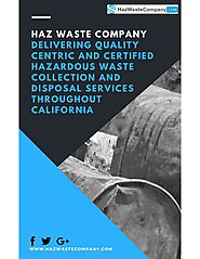 Haz Waste Company - Delivering Quality and Certified Hazardous Waste Collection & Disposal Services by Haz Waste Comp...
