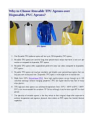 Why to Choose Reusable TPU Aprons over Disposable, PVC Aprons?