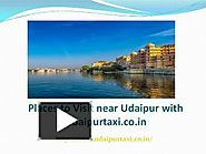 Places to Visit near Udaipur with Udaipurtaxi.co.in