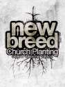 New Breed Church Planting