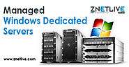 Get Managed Dedicated Server Windows Hosting from ZNetLive