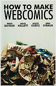 How to Make Webcomics Paperback – January 31, 2008