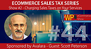 The WP eCommerce Show - Everything WordPress and eCommerce | eCommerce Sales Tax Series: Charging Sales Taxes on Your Services