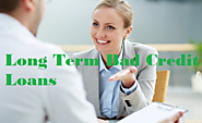 Real Long Term Bad Credit Loans- Quick And Hassle Free Cash For Unforeseen Expenses