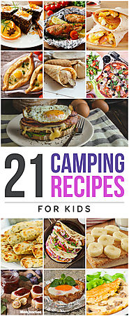 21 Delicious Camping Recipes For Kids To Try