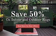 Save up to 50% on Indoor and Outdoor Rugs