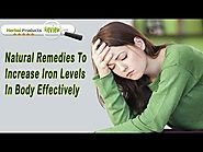 Natural Remedies To Increase Iron Levels In Body Effectively