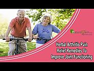 Herbal Arthritis Pain Relief Remedies To Improve Joint Functioning Naturally