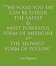 A Quote about the food we eat.