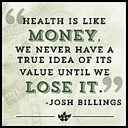 A Quote by Josh Billings about Health and Money