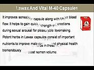 Lawax And Vital M-40 Capsules Reviews - Results You Can Expect